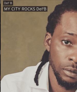 Del'B - My City Rocks (ft. 2Baba)